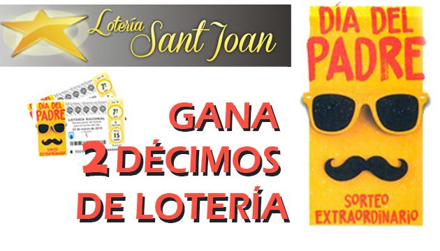 DISFRUTA DE LA SUERTE CON LOTERÍAS SANT JOAN