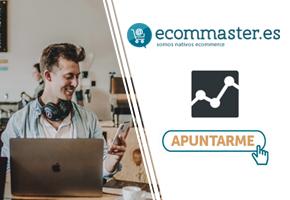 ECOMMASTER FORMACIÓN ONLINE DE ANALÍTICA WEB